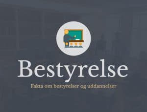 Bestyrelse - Artikel med guide og fakta om danske bestyrelser